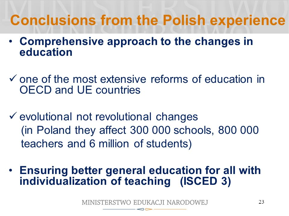 Conclusions from the Polish experience