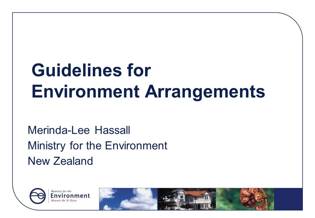 Guidelines for Environment Arrangements
