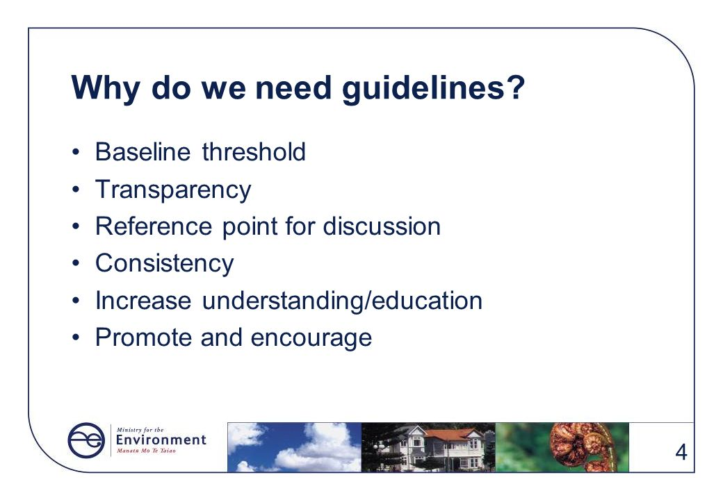 Why do we need guidelines