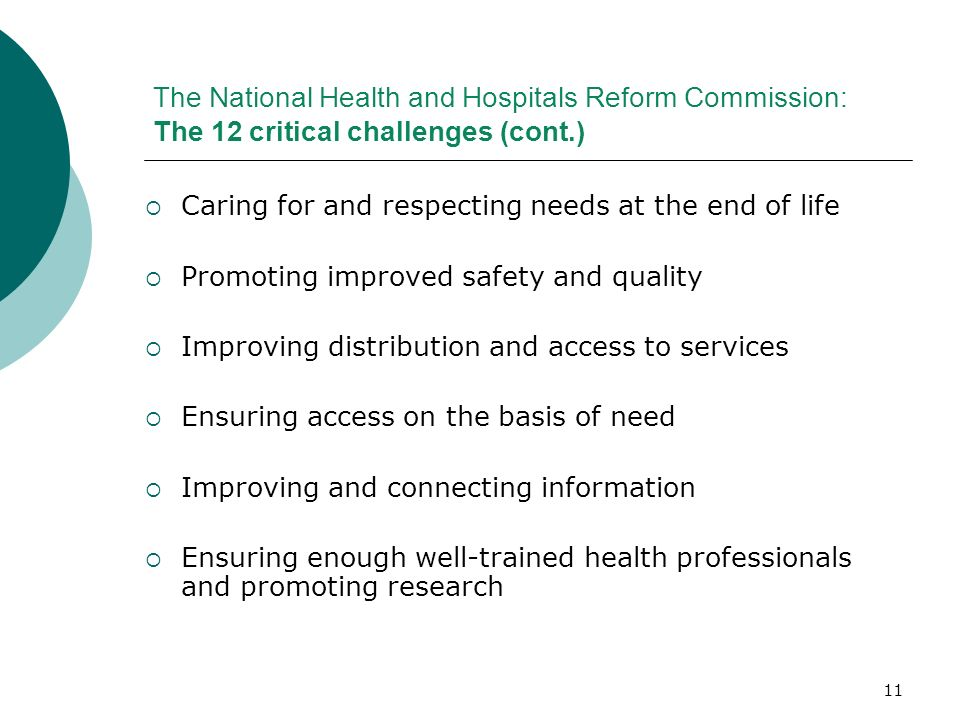 The National Health and Hospitals Reform Commission: The 12 critical challenges (cont.)