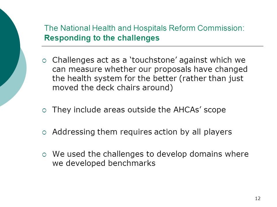 The National Health and Hospitals Reform Commission: Responding to the challenges