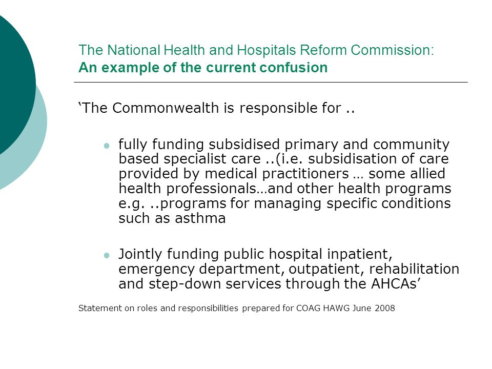 The National Health and Hospitals Reform Commission: An example of the current confusion