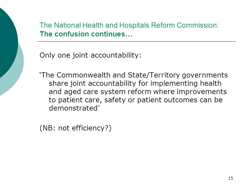 The National Health and Hospitals Reform Commission: The confusion continues…