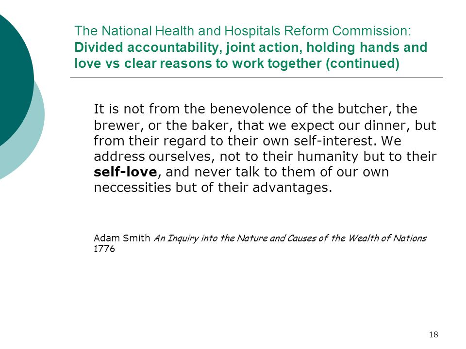 The National Health and Hospitals Reform Commission: Divided accountability, joint action, holding hands and love vs clear reasons to work together (continued)