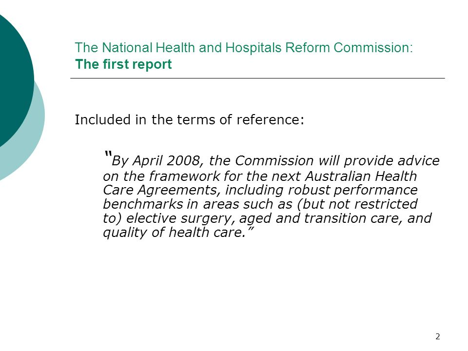 The National Health and Hospitals Reform Commission: The first report
