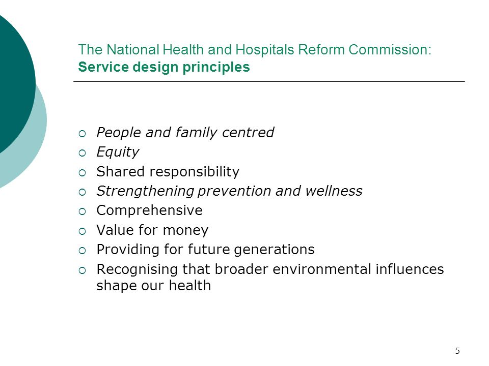 The National Health and Hospitals Reform Commission: Service design principles