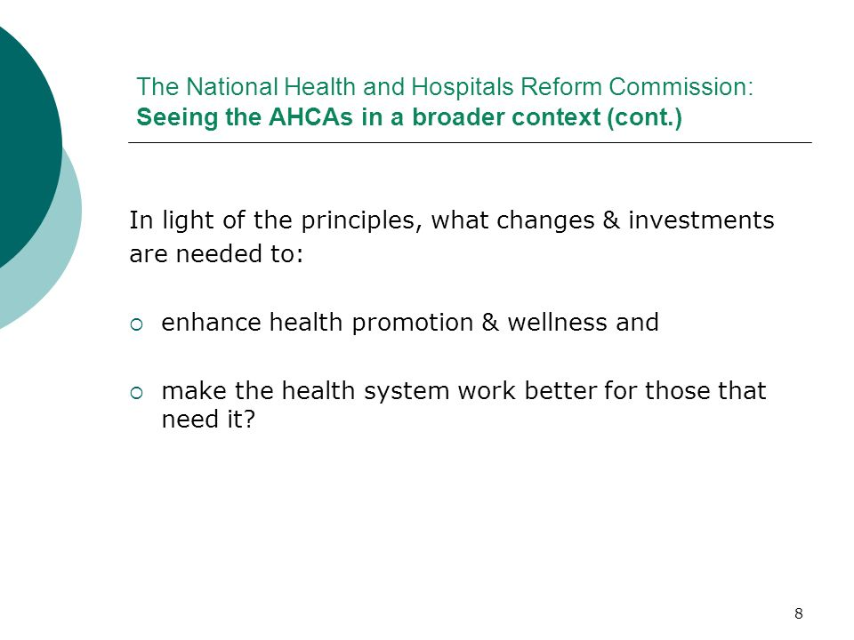 The National Health and Hospitals Reform Commission: Seeing the AHCAs in a broader context (cont.)