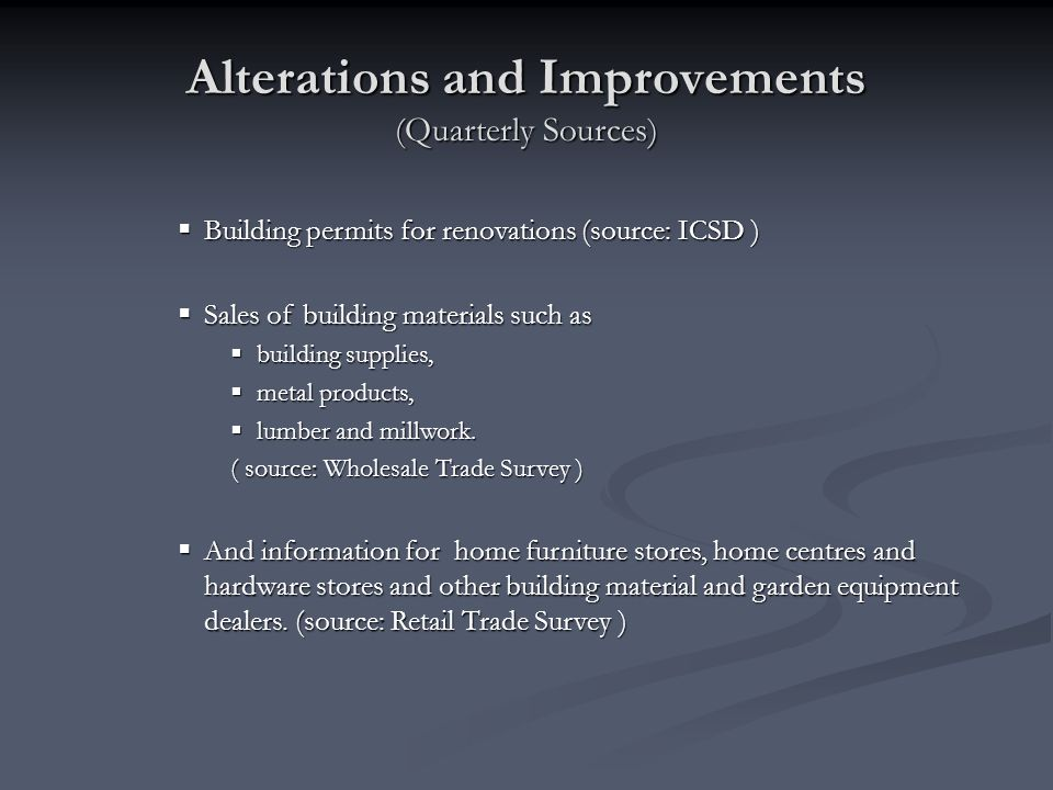 Alterations and Improvements (Quarterly Sources)