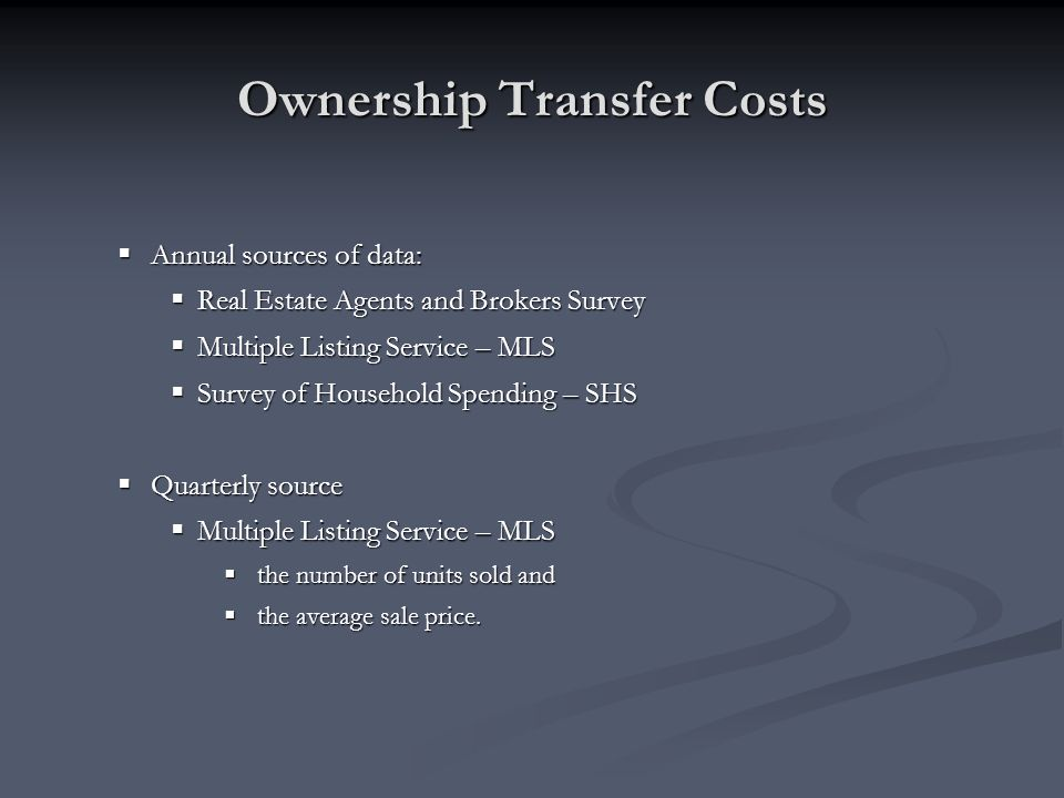 Ownership Transfer Costs