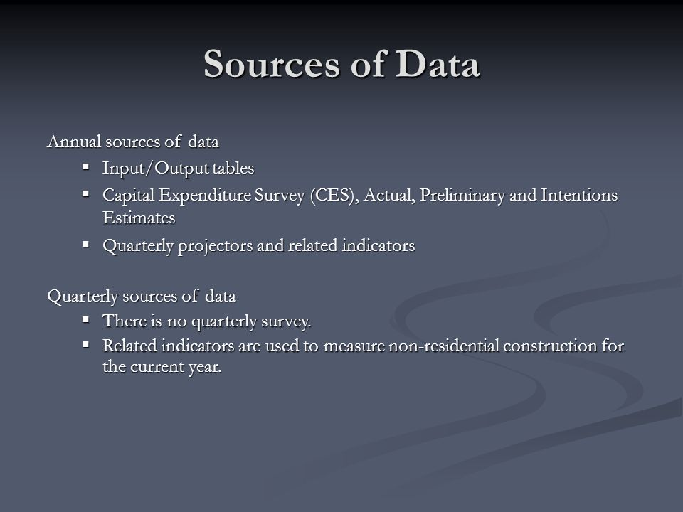 Sources of Data Annual sources of data Input/Output tables