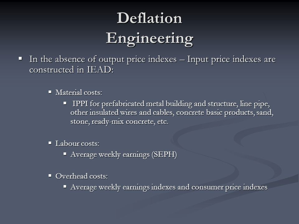 Deflation Engineering