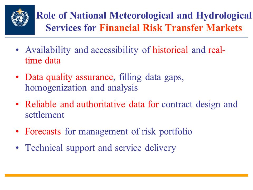 Role of National Meteorological and Hydrological Services for Financial Risk Transfer Markets
