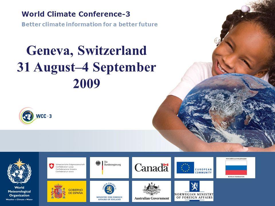 Geneva, Switzerland 31 August–4 September 2009