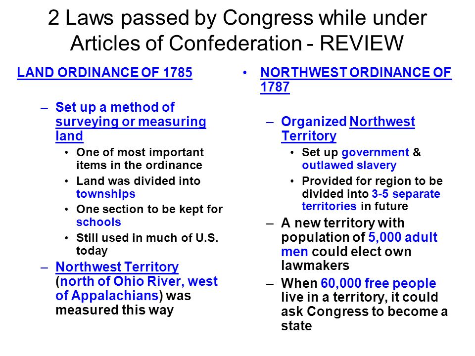 2 Laws passed by Congress while under Articles of Confederation - REVIEW