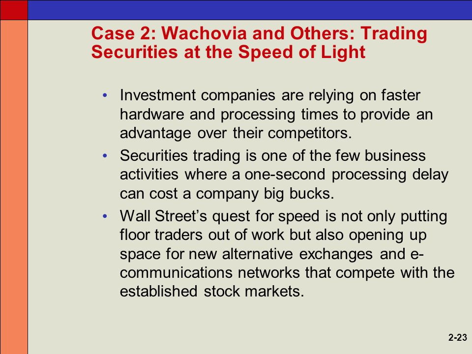 Wachovia and others trading securities at the speed of light