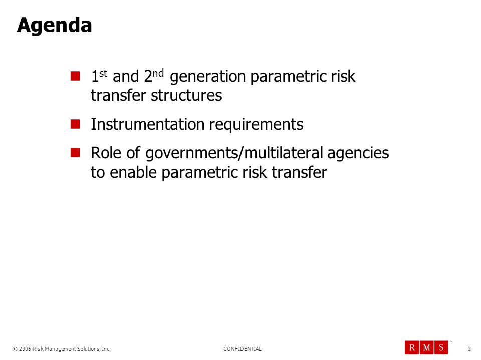 Agenda 1st and 2nd generation parametric risk transfer structures