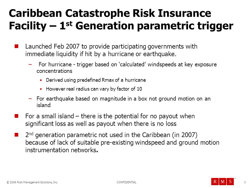 Caribbean Catastrophe Risk Insurance Facility – 1st Generation parametric trigger