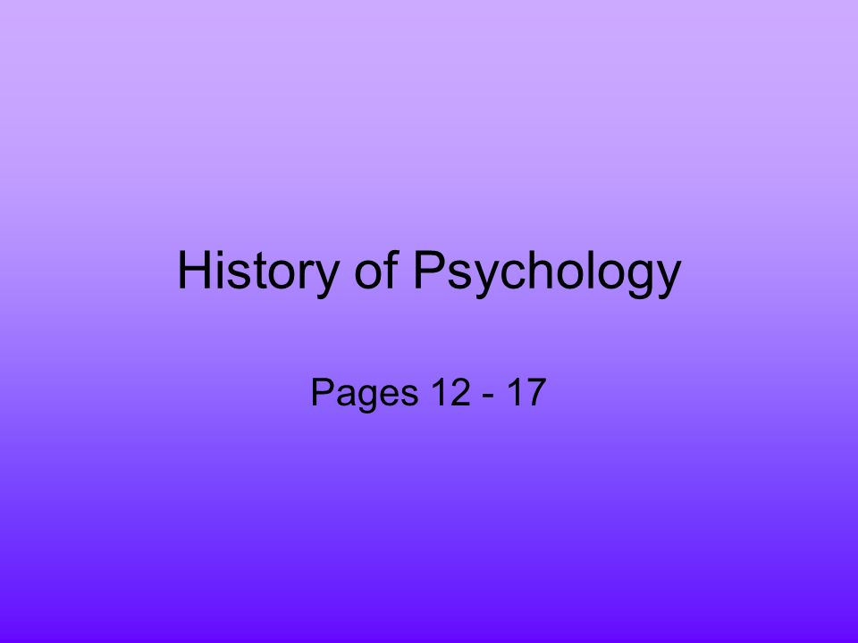 an overview and history of the psychology as a scientific area