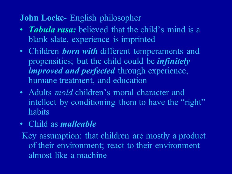 children are born as a blank slate essay Who was the philosopher who believed that children in the philosopher john locke's an essay basically he meant that humans are born as a blank slate.