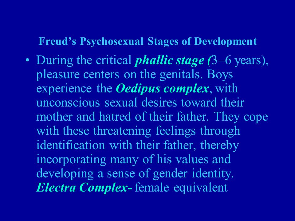 a discussion on freuds description of oedipus stage of development Freud psychosexual stages of development synopsis of psychiatry, 9th ed (pp 200-203) ona 2012 med c infantile sexuality freud set forth 3 major tenets of psychoanalytic theory when he.