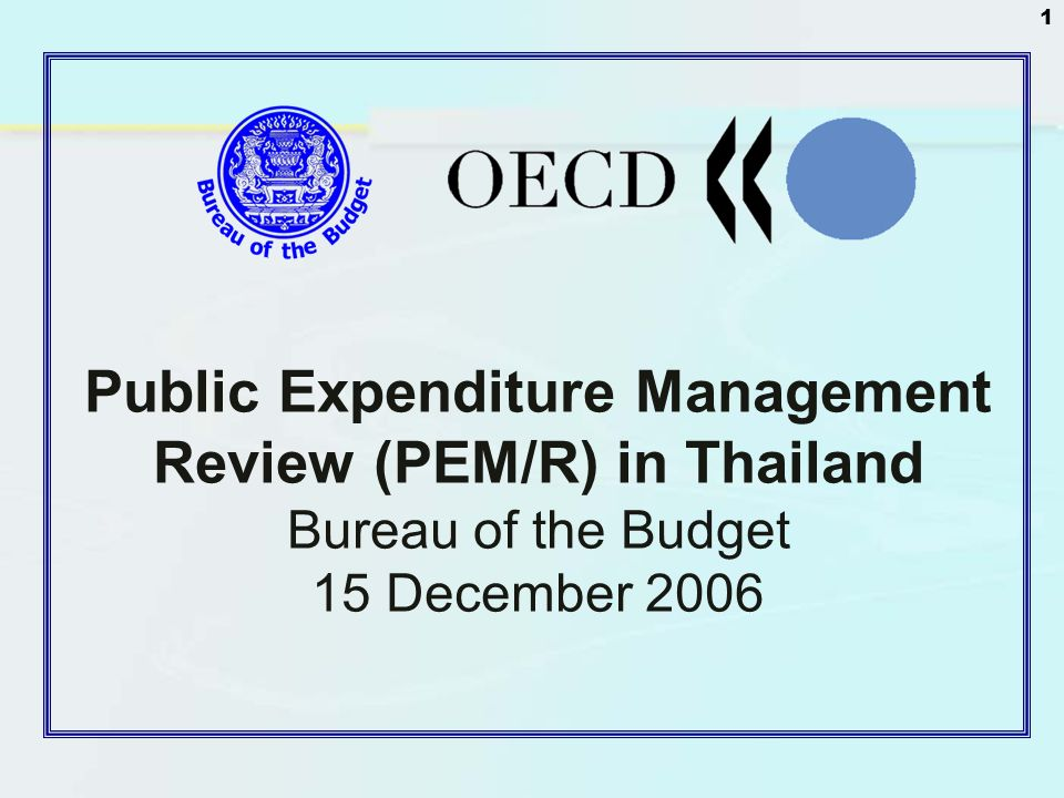 Public Expenditure Management Review (PEM/R) in Thailand