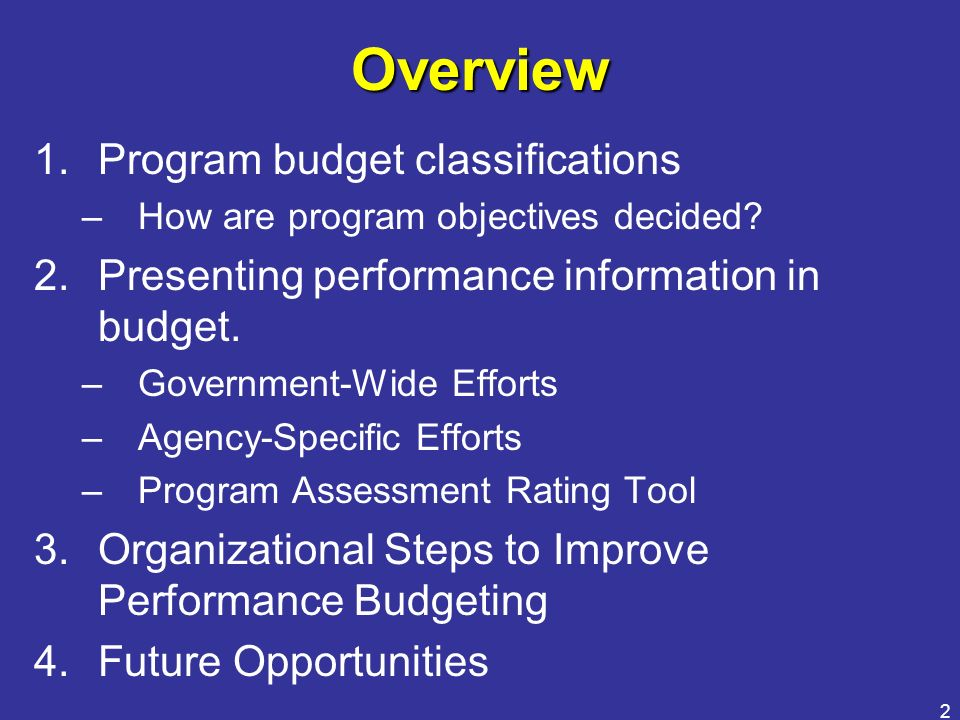 Overview Program budget classifications