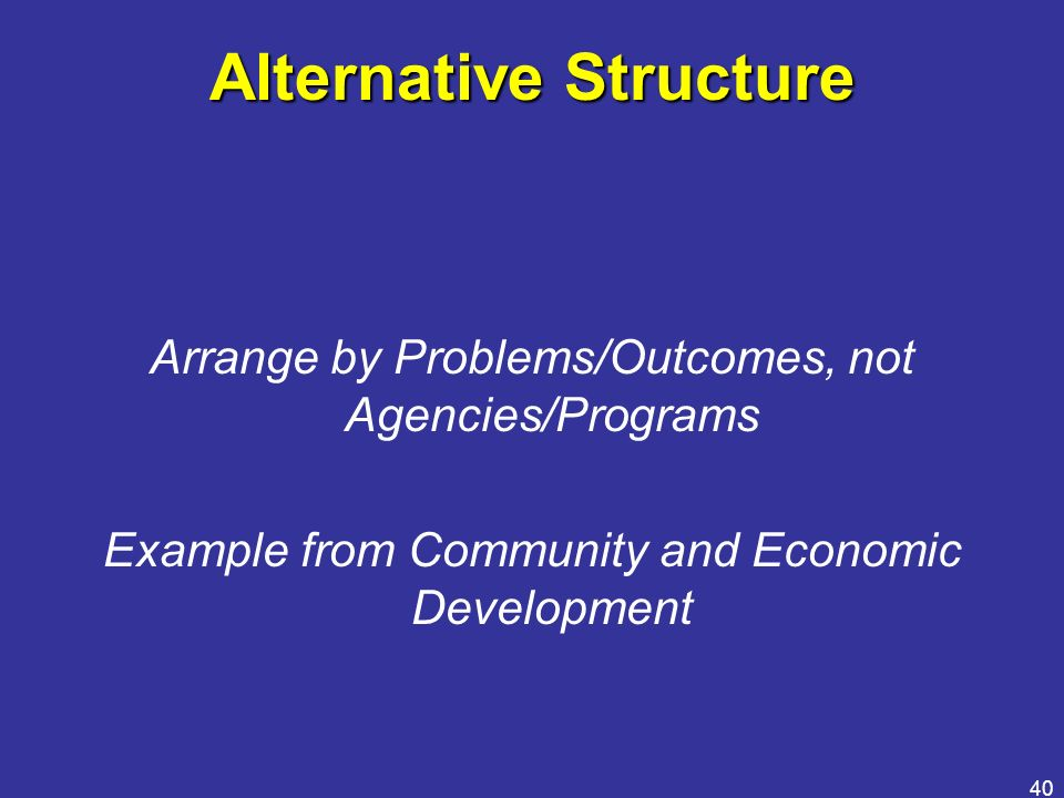 Alternative Structure