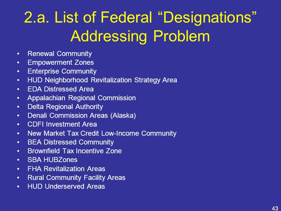 2.a. List of Federal Designations Addressing Problem