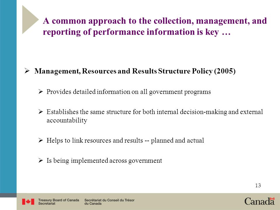 A common approach to the collection, management, and reporting of performance information is key …