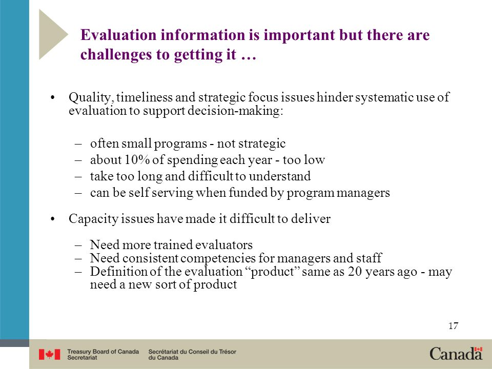 Evaluation information is important but there are challenges to getting it …