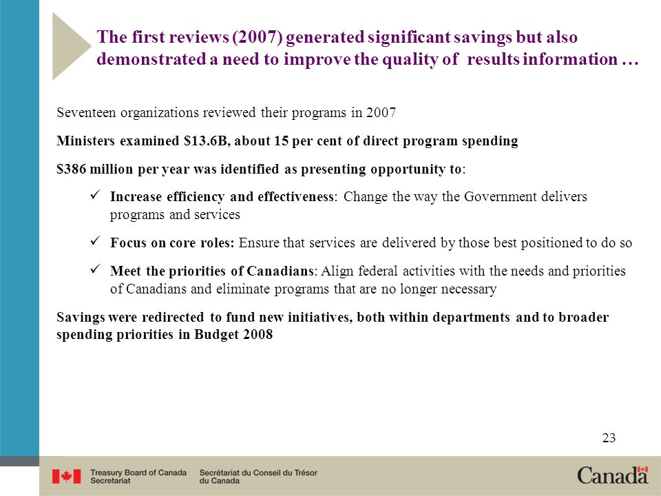 The first reviews (2007) generated significant savings but also demonstrated a need to improve the quality of results information …