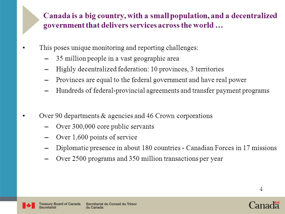 Canada is a big country, with a small population, and a decentralized government that delivers services across the world …