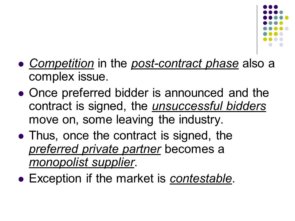 Competition in the post-contract phase also a complex issue.