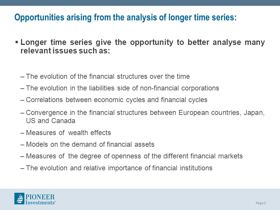 Opportunities arising from the analysis of longer time series: