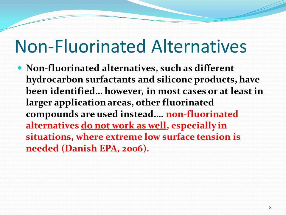 Non-Fluorinated Alternatives
