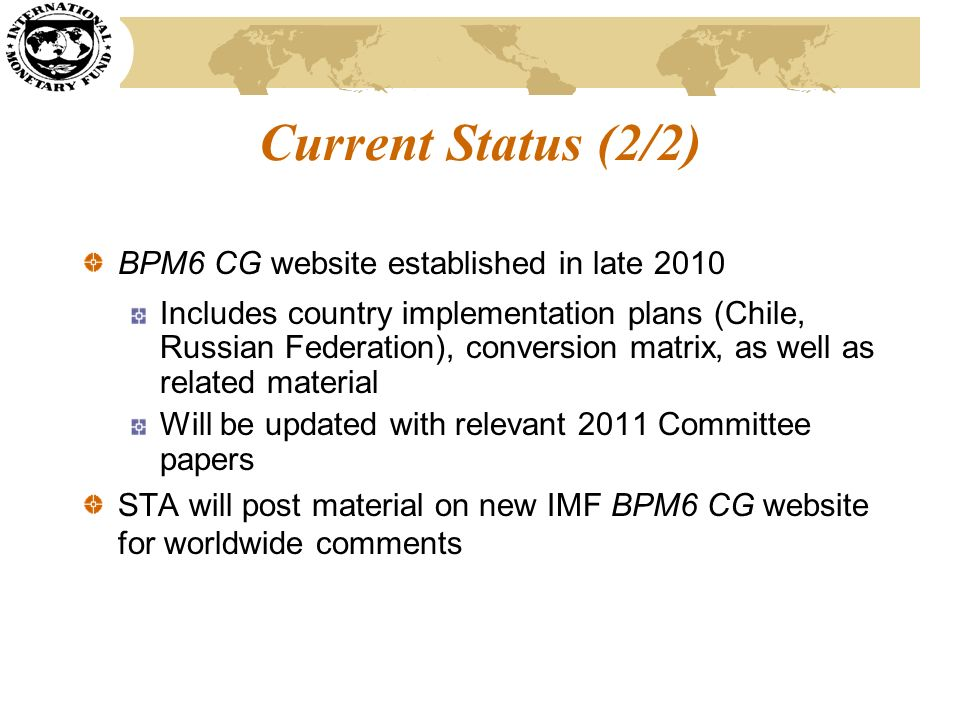 Current Status (2/2) BPM6 CG website established in late 2010