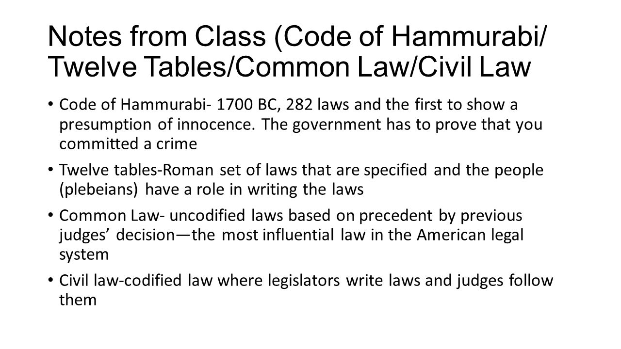contrast between hammurabis code and romes twelve tables Hammurabi's code, the twelve tables, and the justinian code are examples fo early developments in the area of.