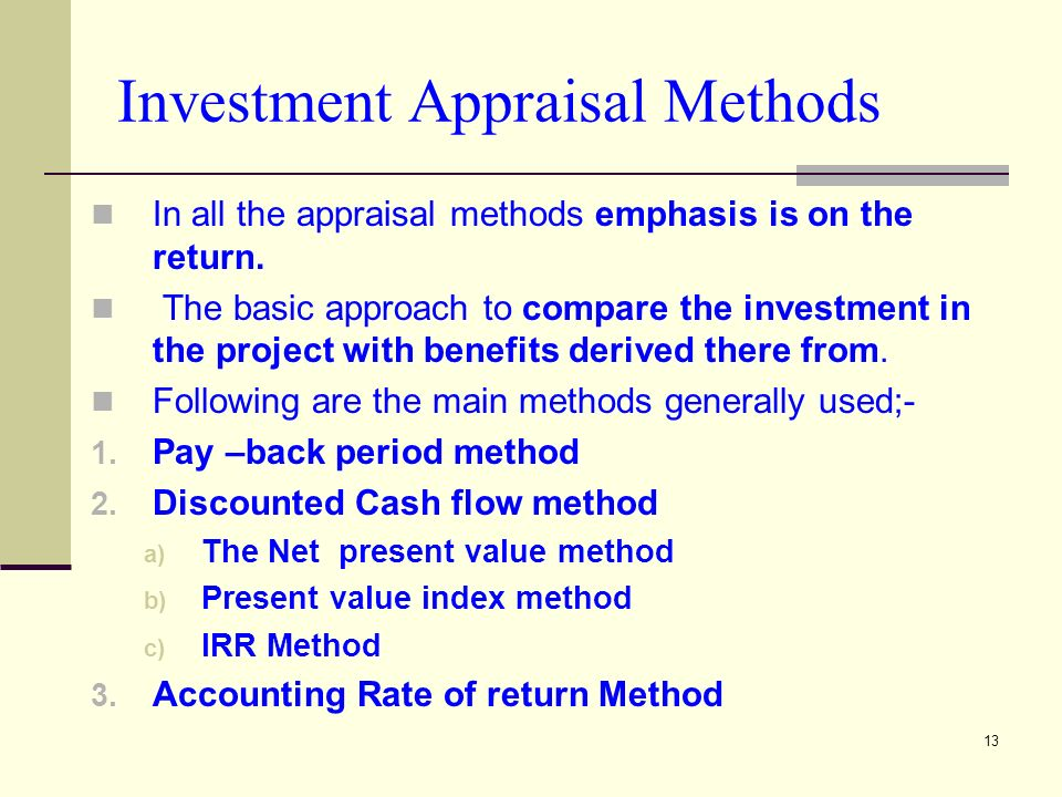 investment evaluation techniques Methods for project evaluation march 8 nuclear energy economics and policy analysis alternative methods an investment company is considering building.