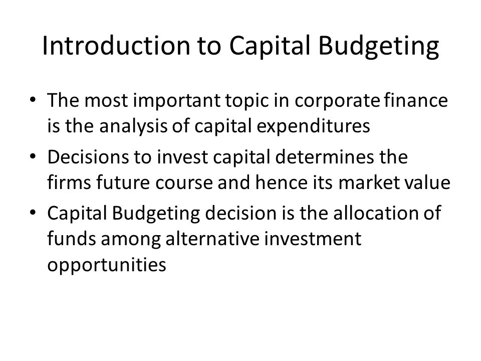importance of capital investment decisions By incorporating strategically planned capital budgeting into their financial  it is  important that practicing finance professionals develop an understanding of the   /three-primary-methods-used-make-capital-budgeting-decisions-11570html.