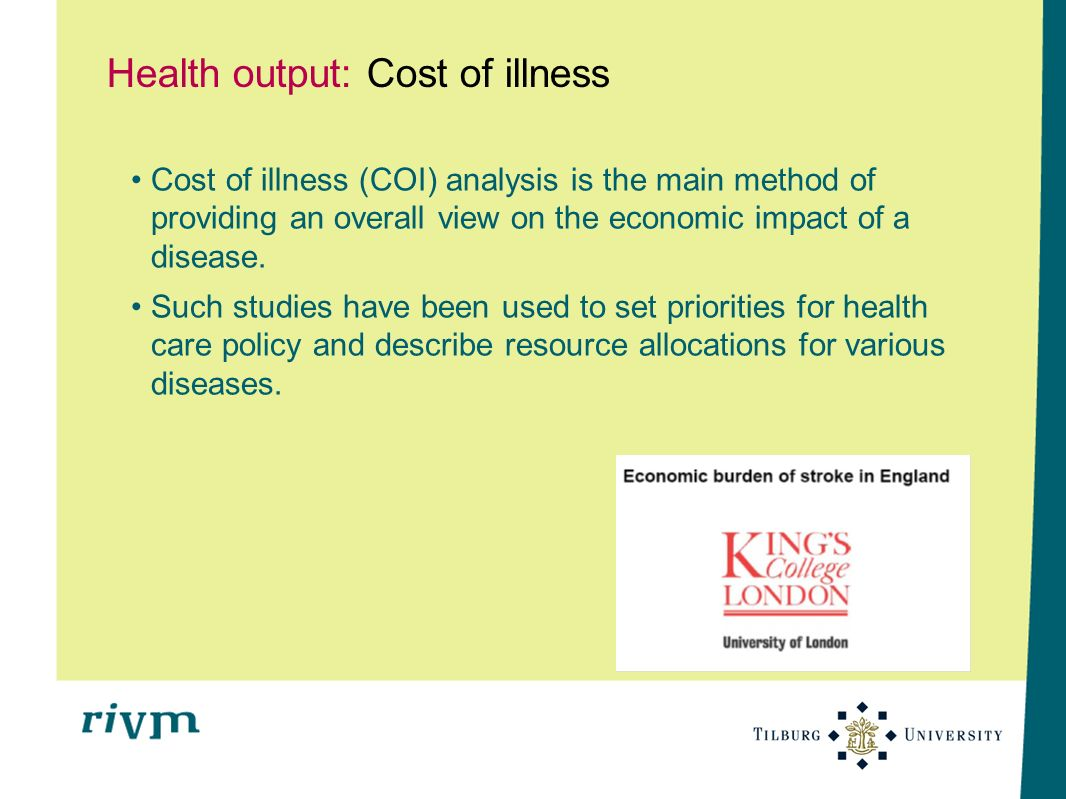 Health output: Cost of illness