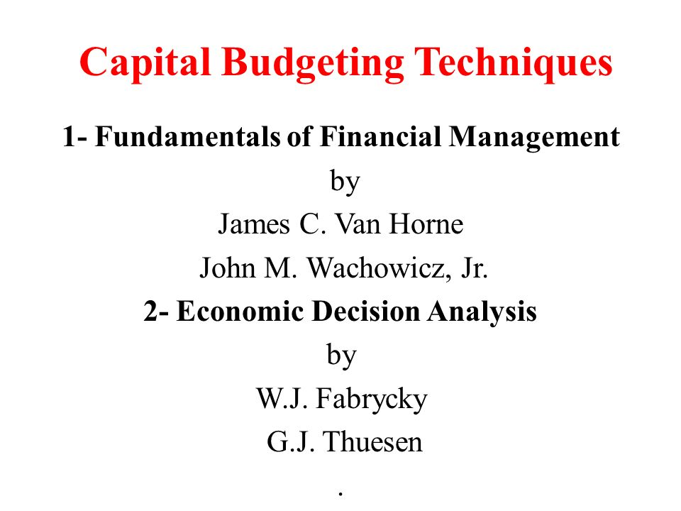capital budgeting thesis The budget preparation process • the future recurrent costs of capital expenditures budget currently under preparation or for which financing is certain.