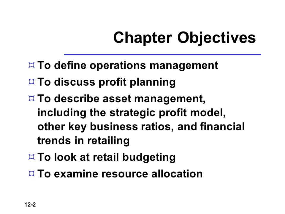 Operation Management Objectives