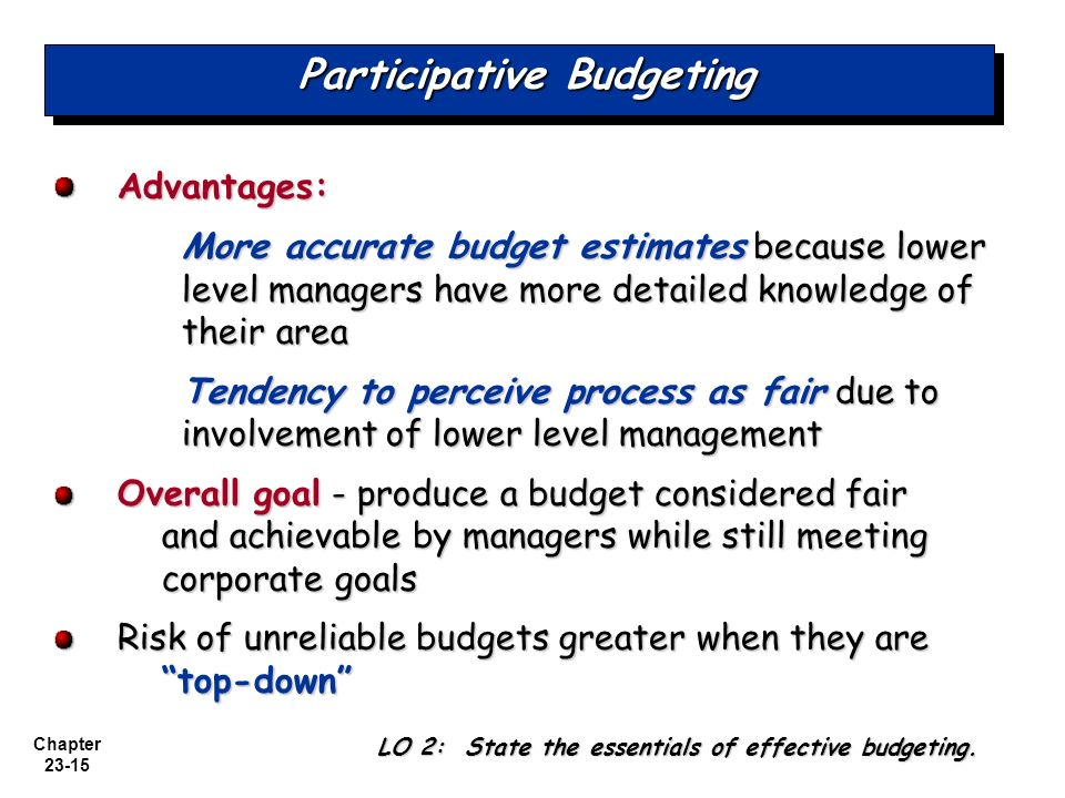 disadvantages of budgetary slack Advantages and disadvantages of participative budgeting participative budgeting is the situation in which budgets are designed and set after input from subordinate.
