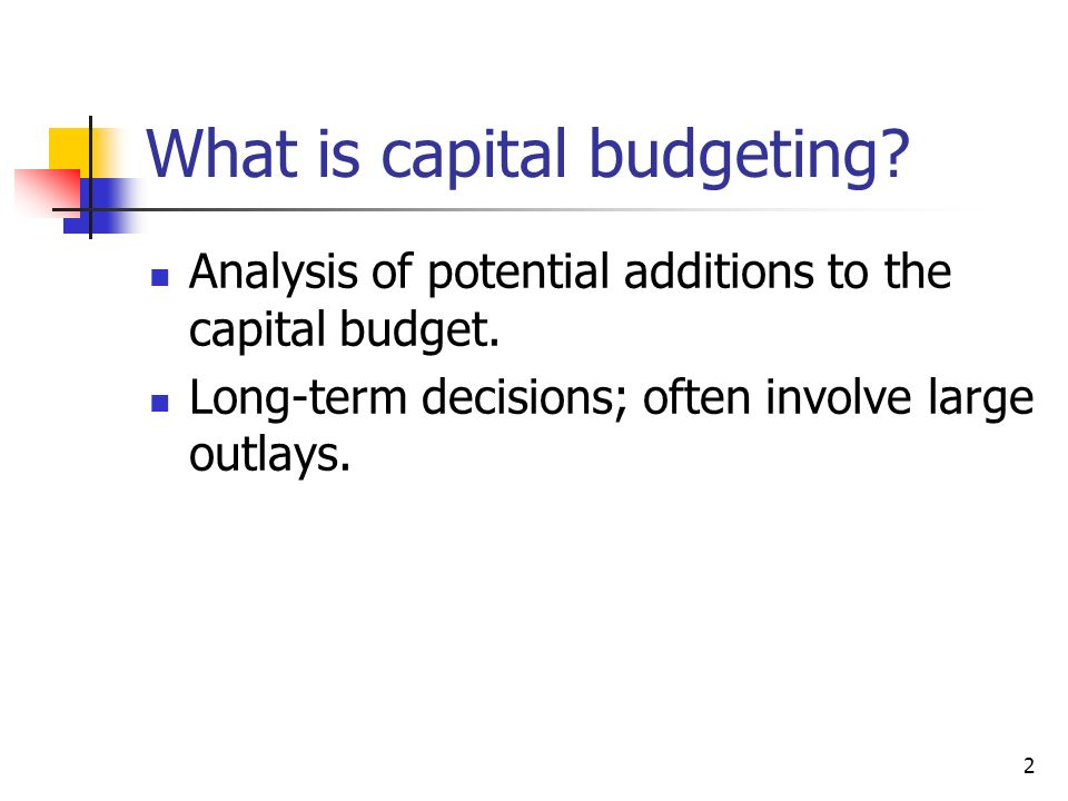 capital budget decision essay State capitol 700 capital avenue frankfort ky  a key decision maker in the budget process—either the governor  performance-based budgeting, which is.