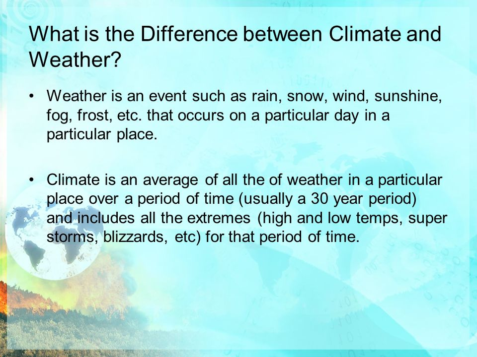 describe the difference between weather and climate