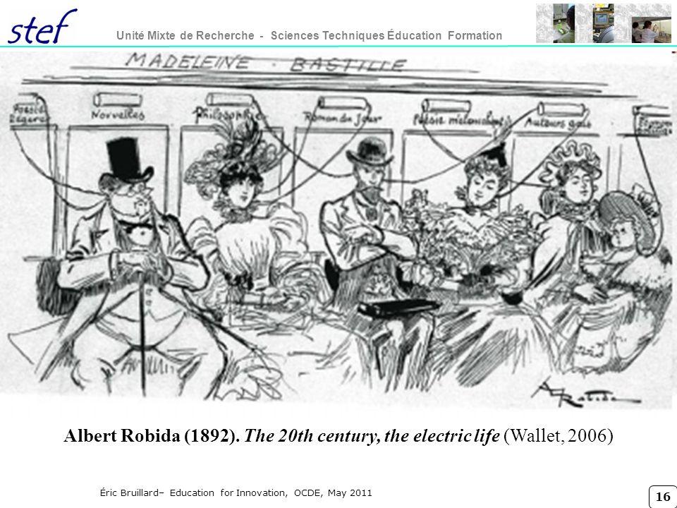 Titre conférence lundi 27 mars 2017. ROBIDA A., 1892 Le vingtième siècle, la vie électrique, Paris, Librairie illustrée, consultable en ligne.