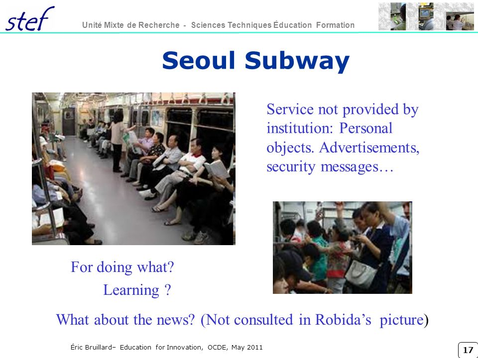 Titre conférence lundi 27 mars 2017. Seoul Subway. Service not provided by institution: Personal objects. Advertisements, security messages…