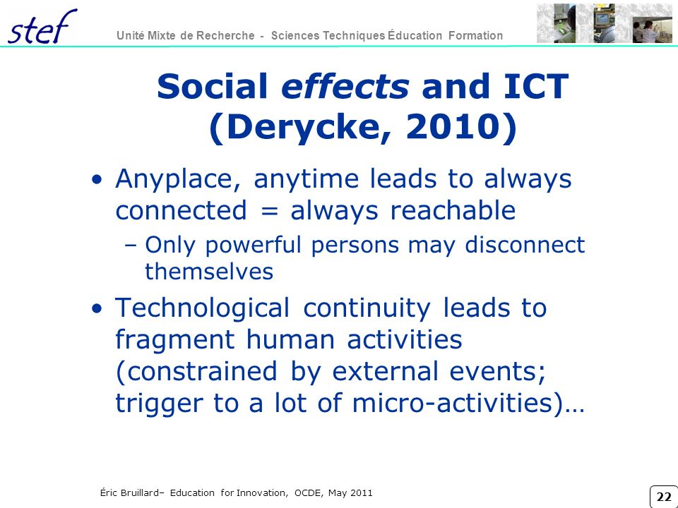 Social effects and ICT (Derycke, 2010)