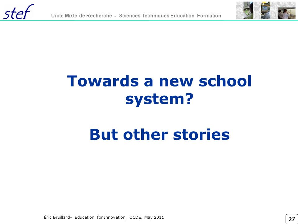Towards a new school system But other stories