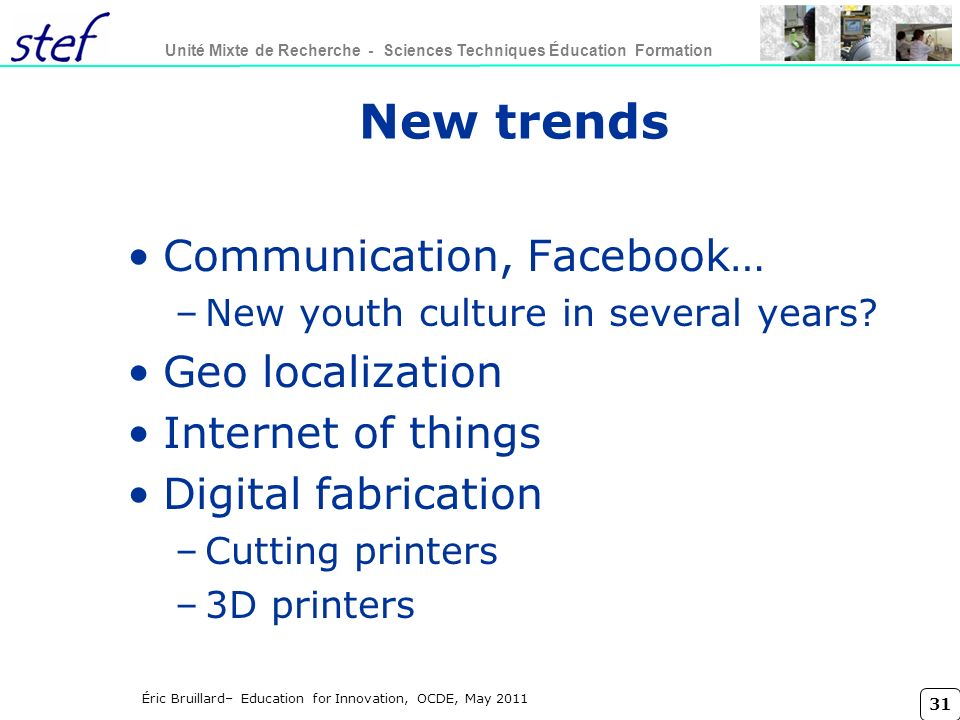 New trends Communication, Facebook… Geo localization